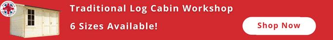Traditional Log Cabin Workshop